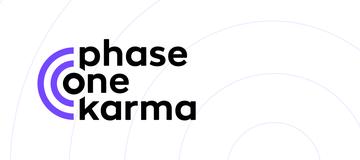 Phase One: Karma