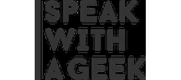 Speak With A Geek